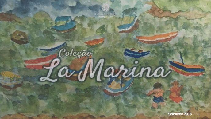 Coleção La Marina 5 - Divino Espaço